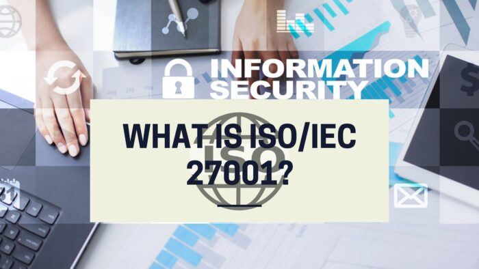 What is ISOIEC 27001